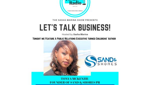 #LetsTalkBusiness: Tonya McKenzie CEO Sand & Shores PR